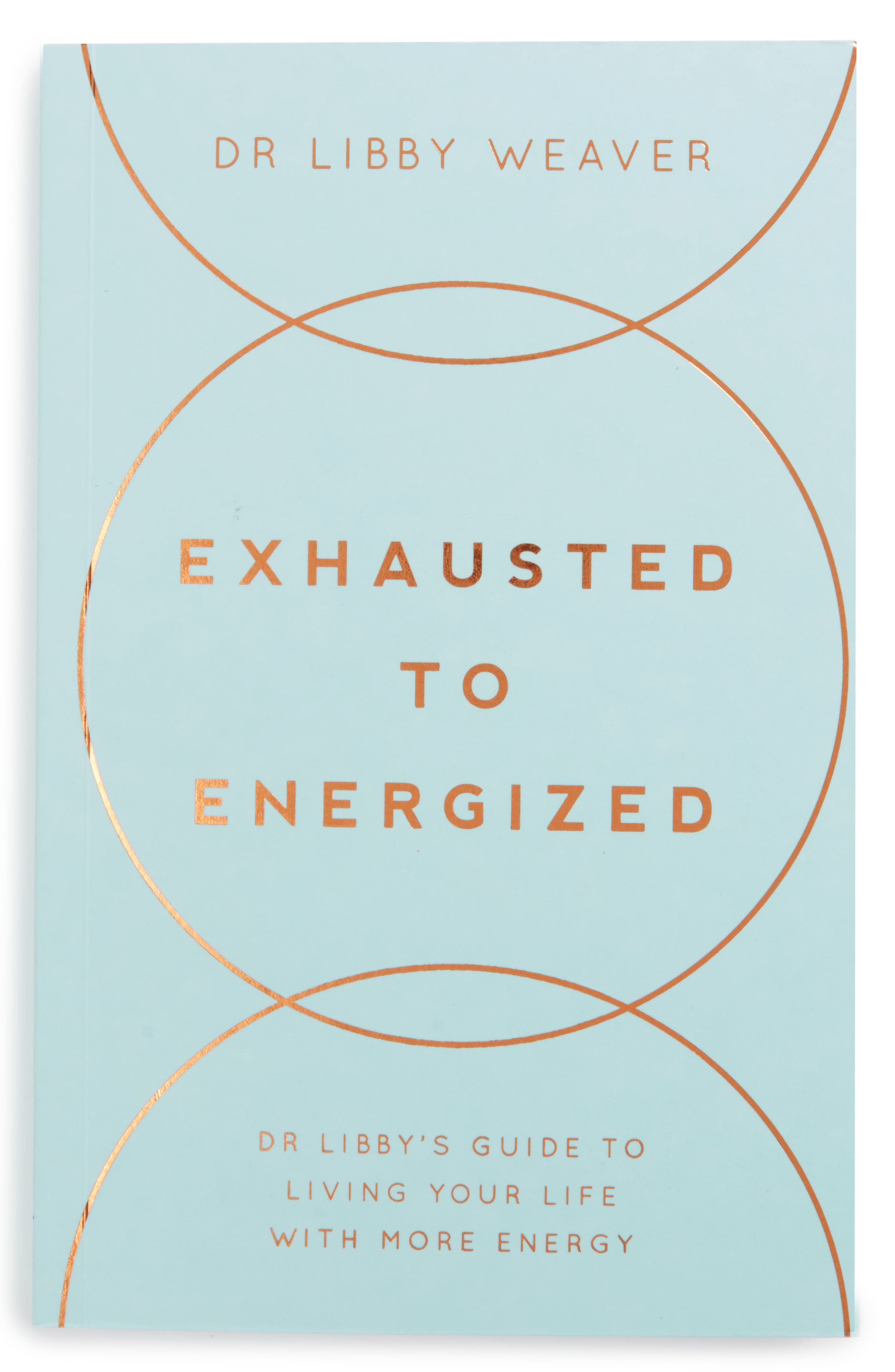 'Exhausted to Energised: Dr. Libby's Guide to Living Your Life with More Energy' Book,                             Main thumbnail 1, color,                             Light Blue