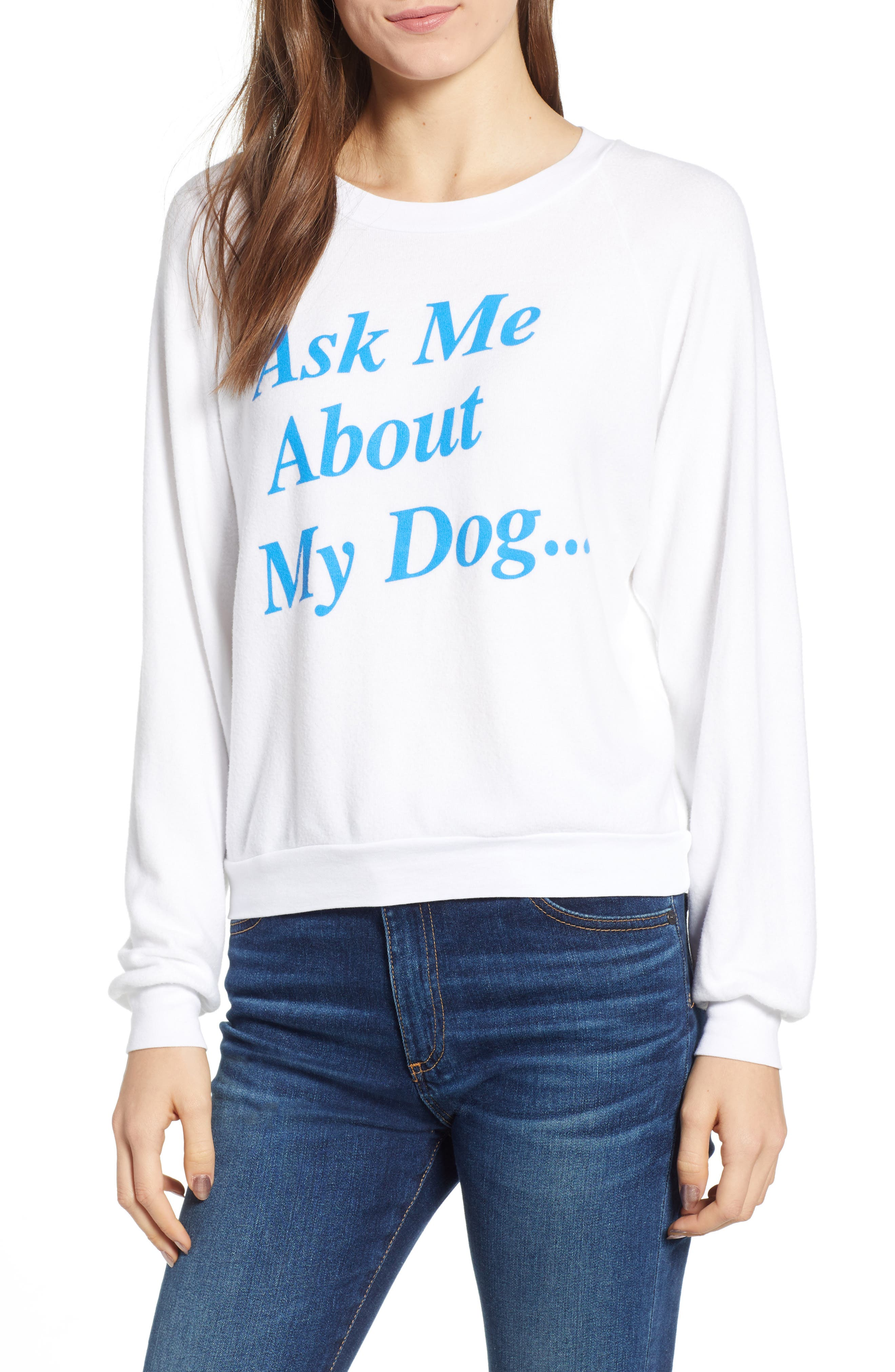 Ask Me About My Dog Sweatshirt,                         Main,                         color, Clean White