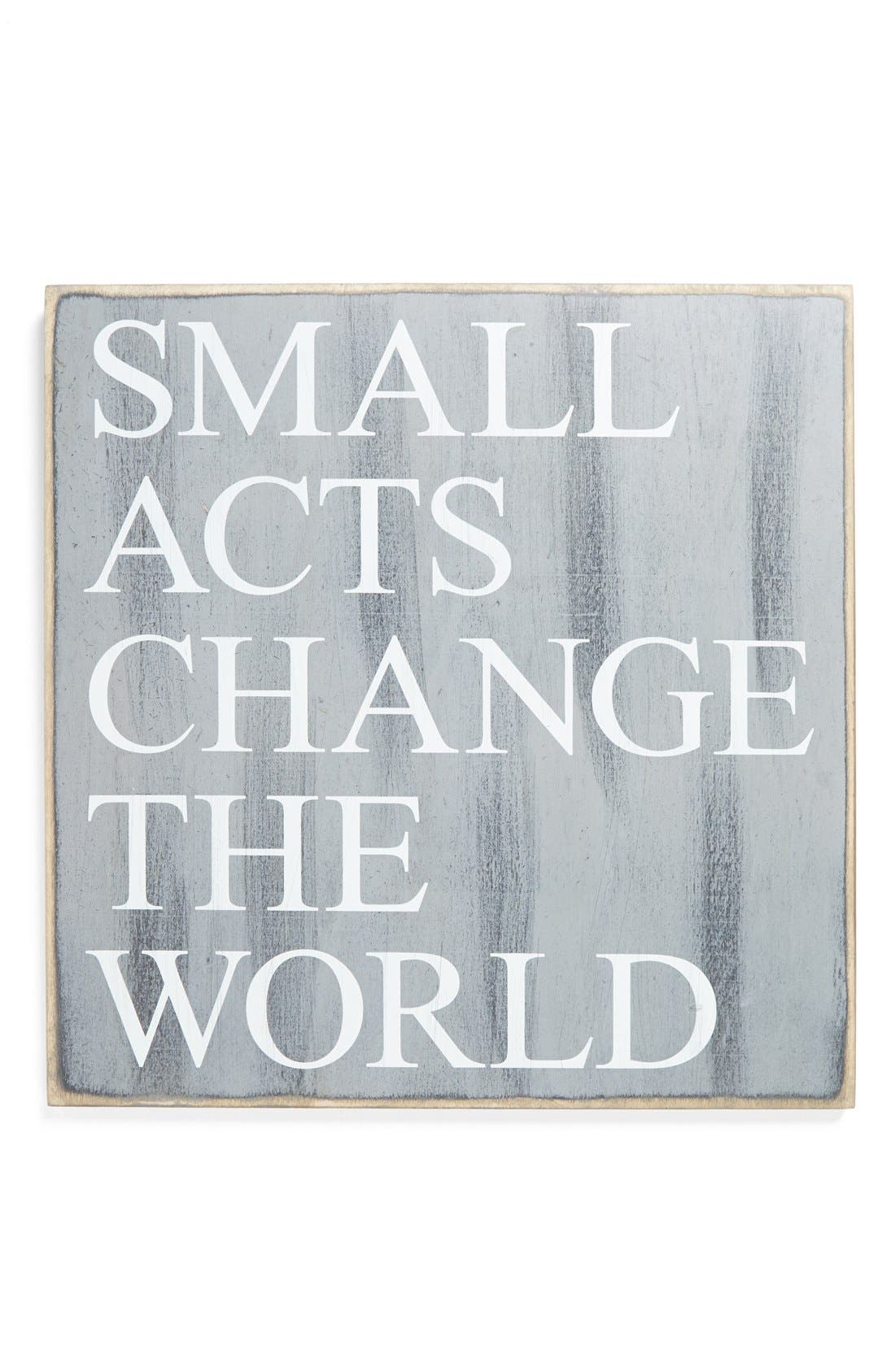 Main Image - Primitives by Kathy 'Small Acts Change the World' Wall Art