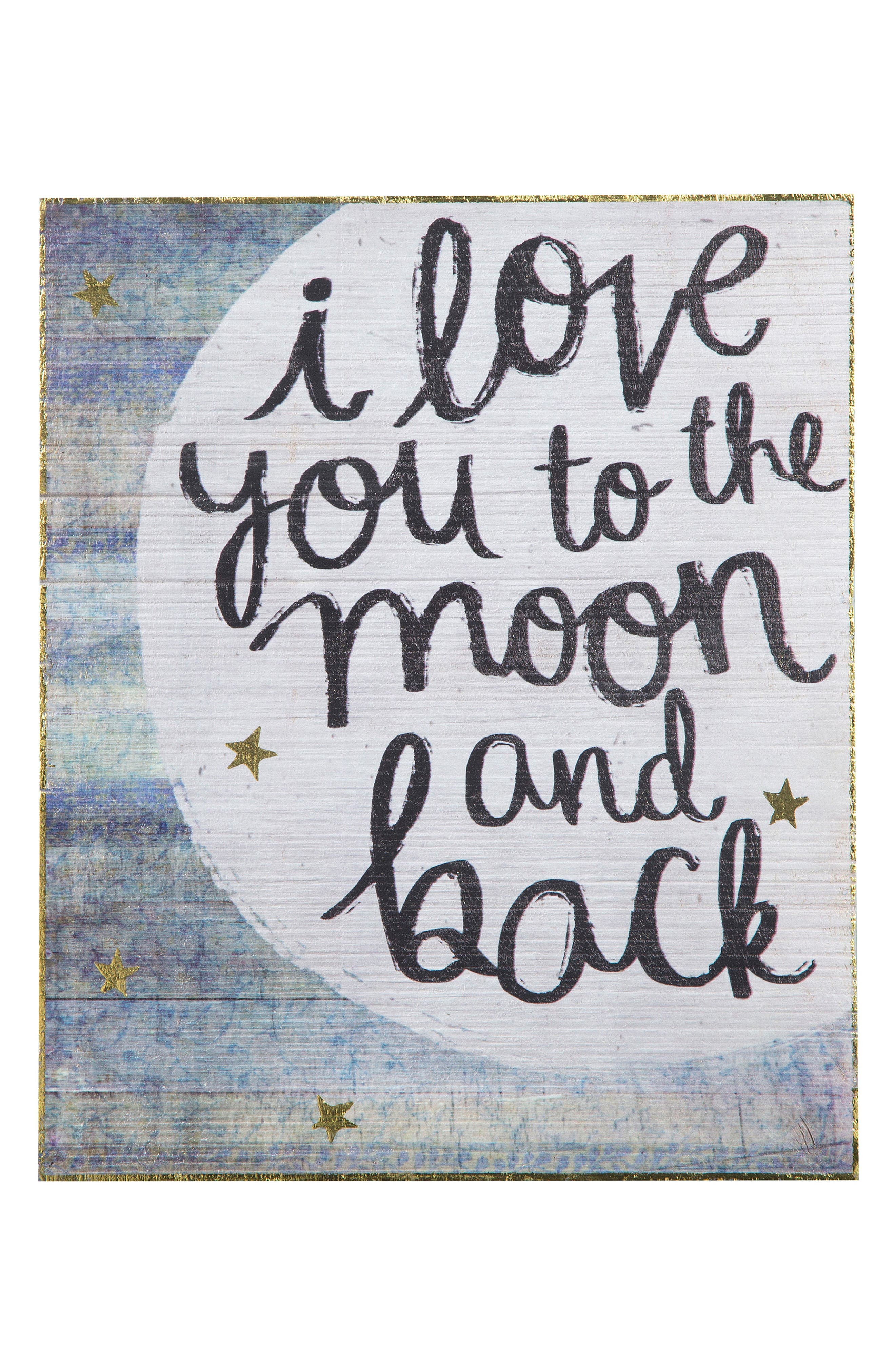 Natural Life Love You to the Moon & Back Wooden Wall Art