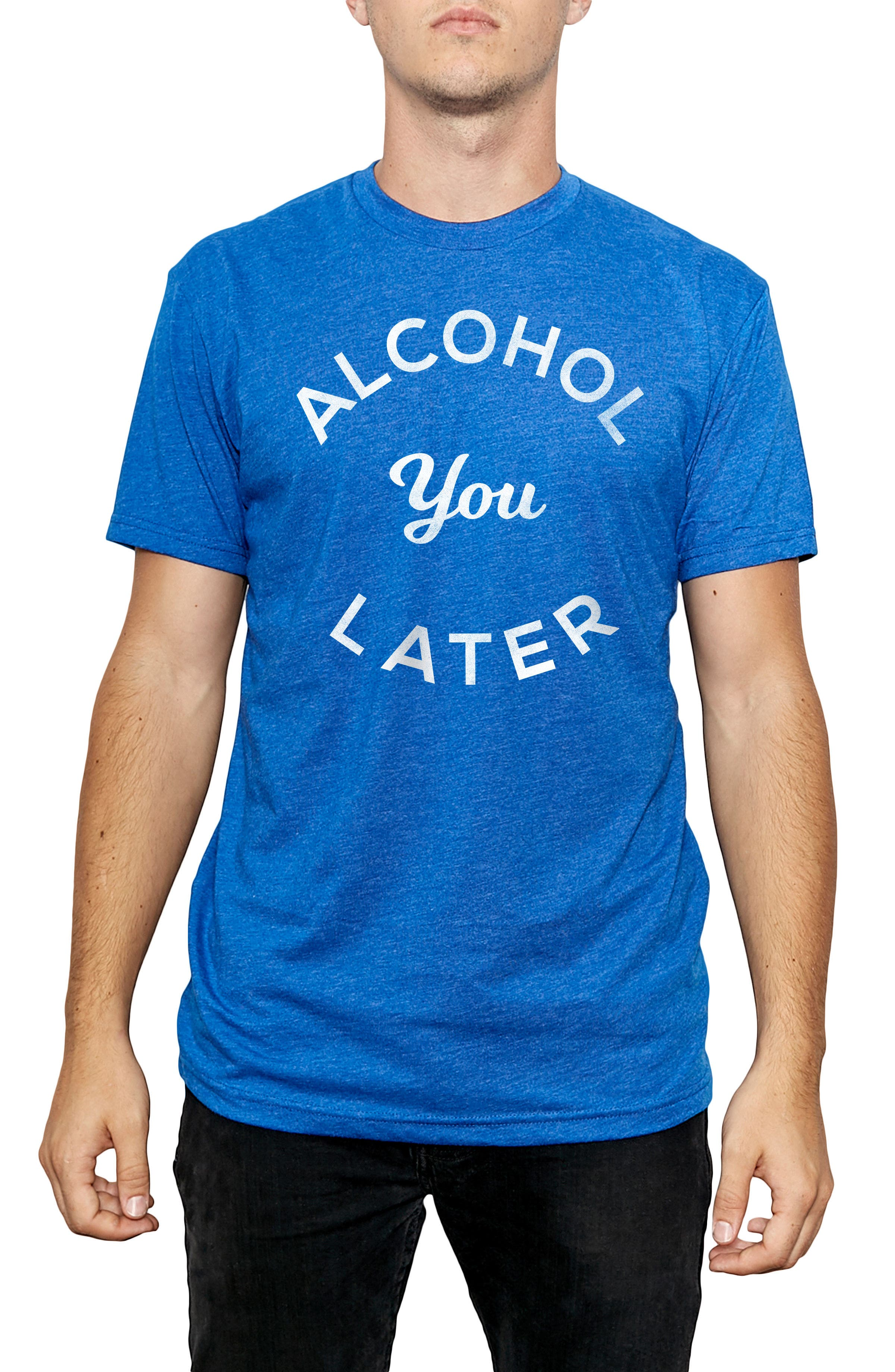 Kid Dangerous Alcohol You Later Graphic T-Shirt