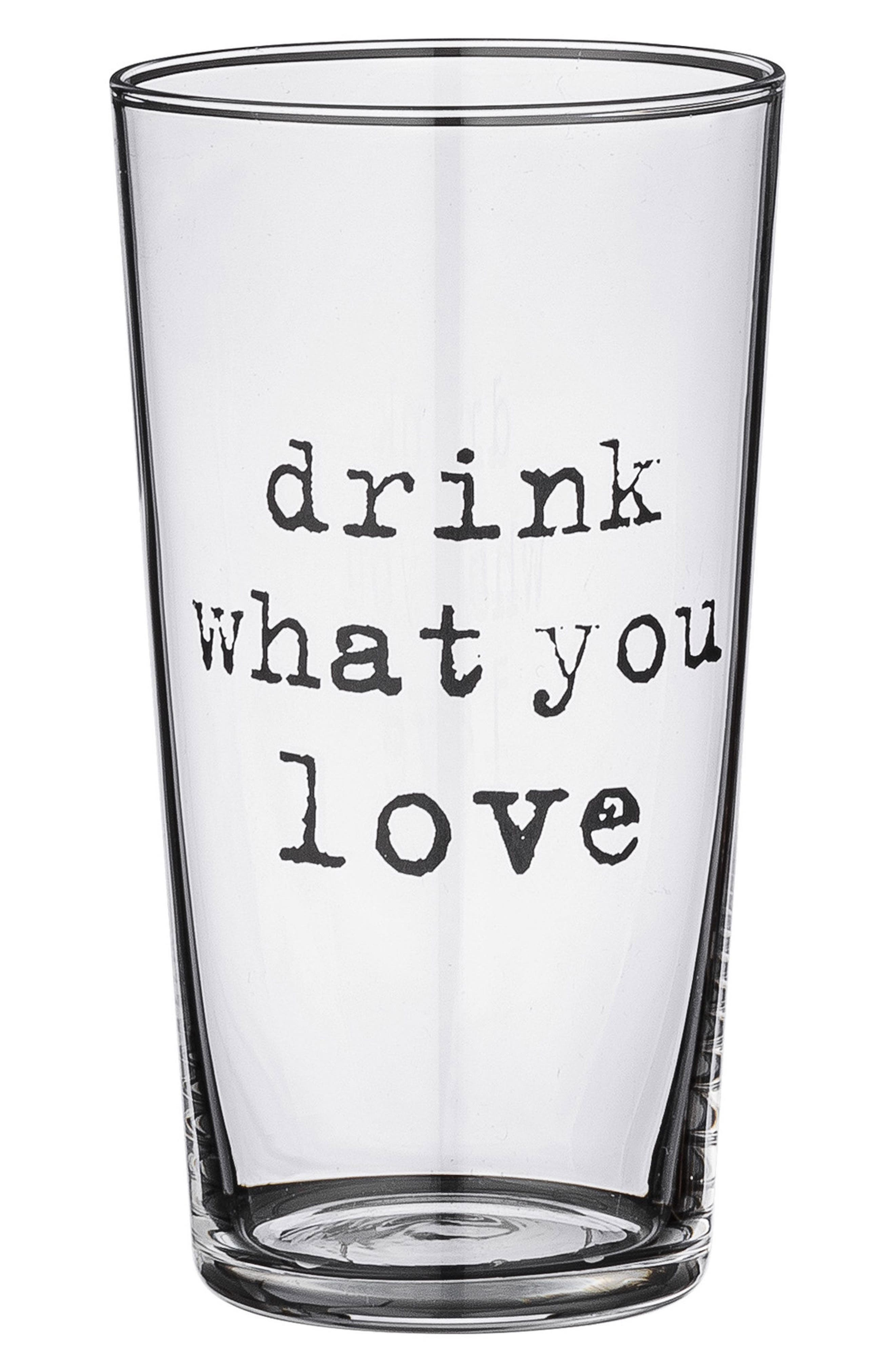 Drink What You Love Drinking Glass,                         Main,                         color, Clear