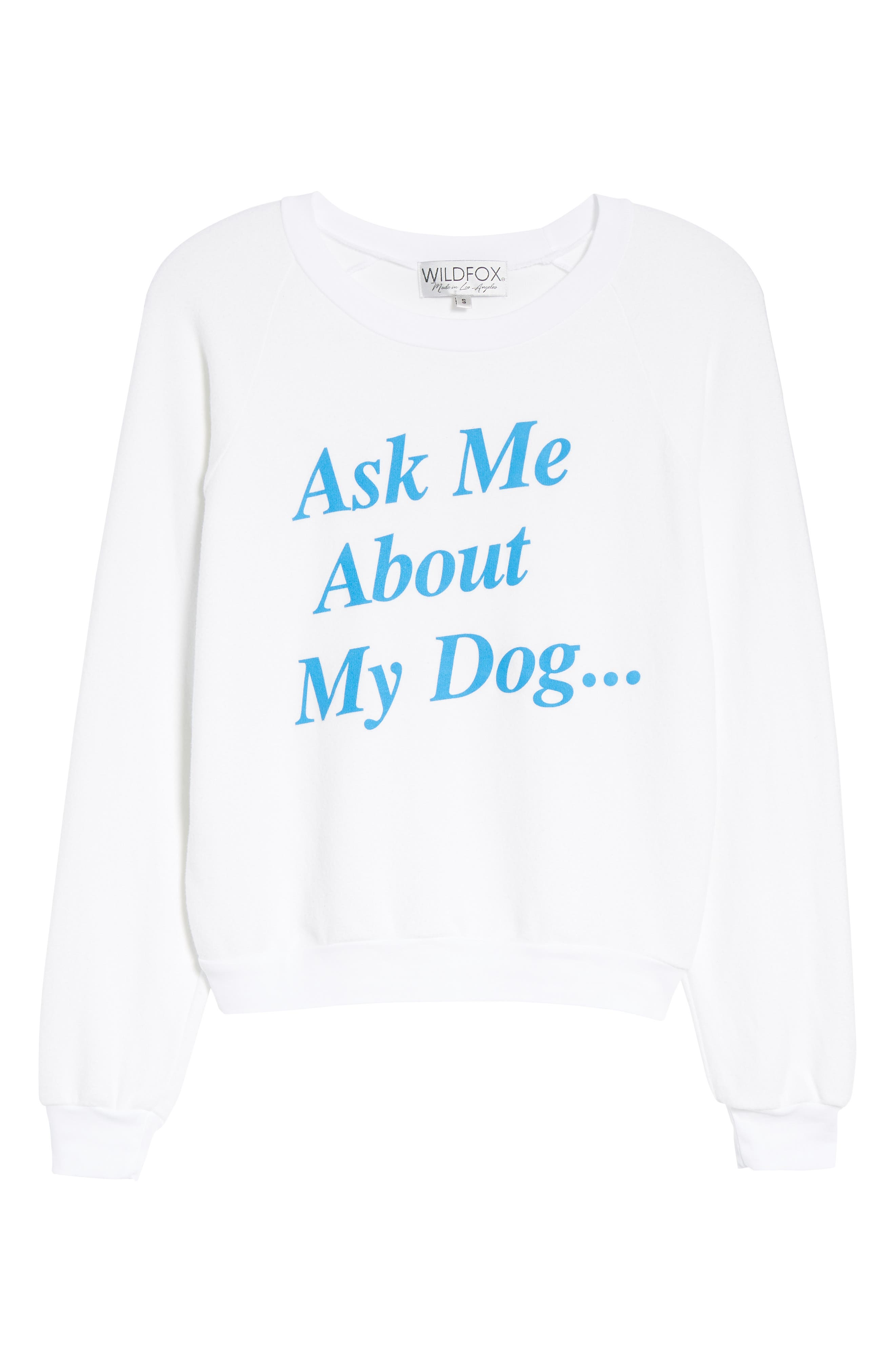 Ask Me About My Dog Sweatshirt,                             Alternate thumbnail 6, color,                             Clean White