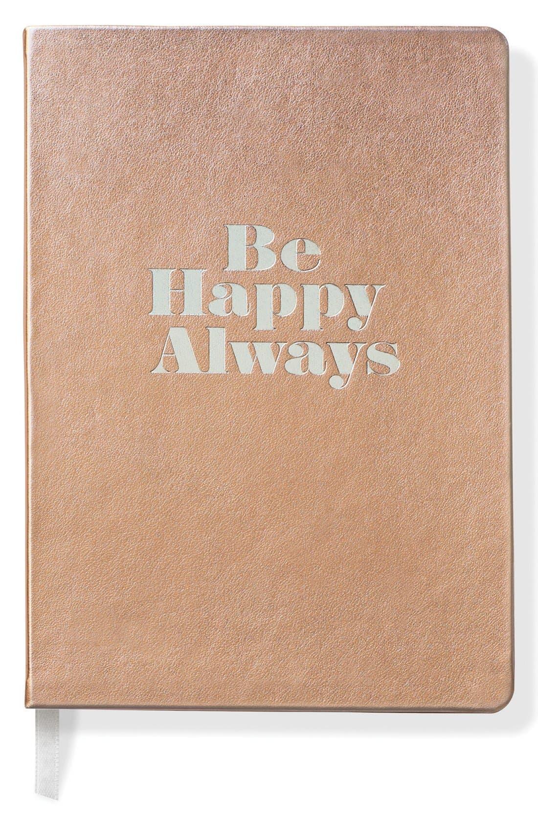 Main Image - Fringe Studio 'Be Happy Always' Softcover Journal