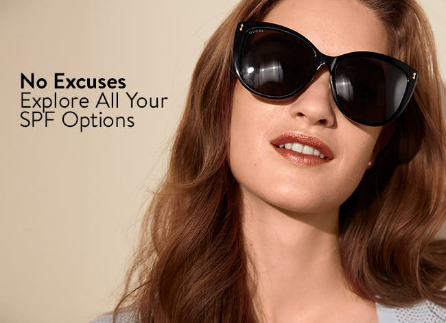 No excuses: explore all your SPF options.