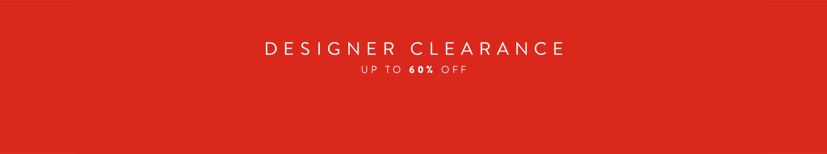 Designer Clearance: up to 60% off.