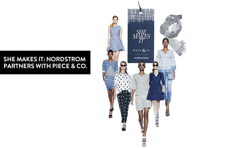 Nordstrom partners with Piece & Co. for the She Makes It collection.