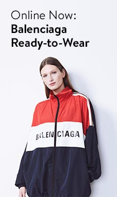 Online now: Balenciaga ready-to-wear.