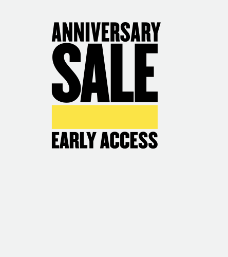 Anniversary Sale Early Access.