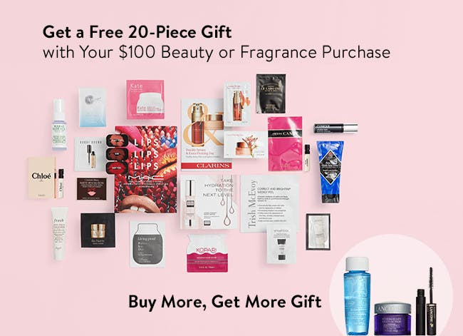 Free 20-piece gift with $100 beauty or fragrance purchase. Buy more and get more gift.