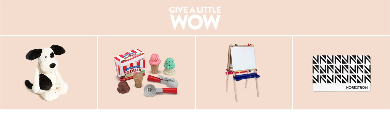 Give a little wow: Gifts for kids.