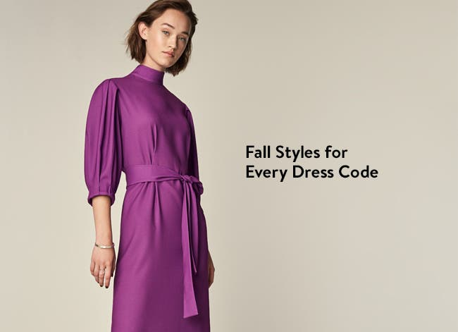 Fall styles for every dress code.