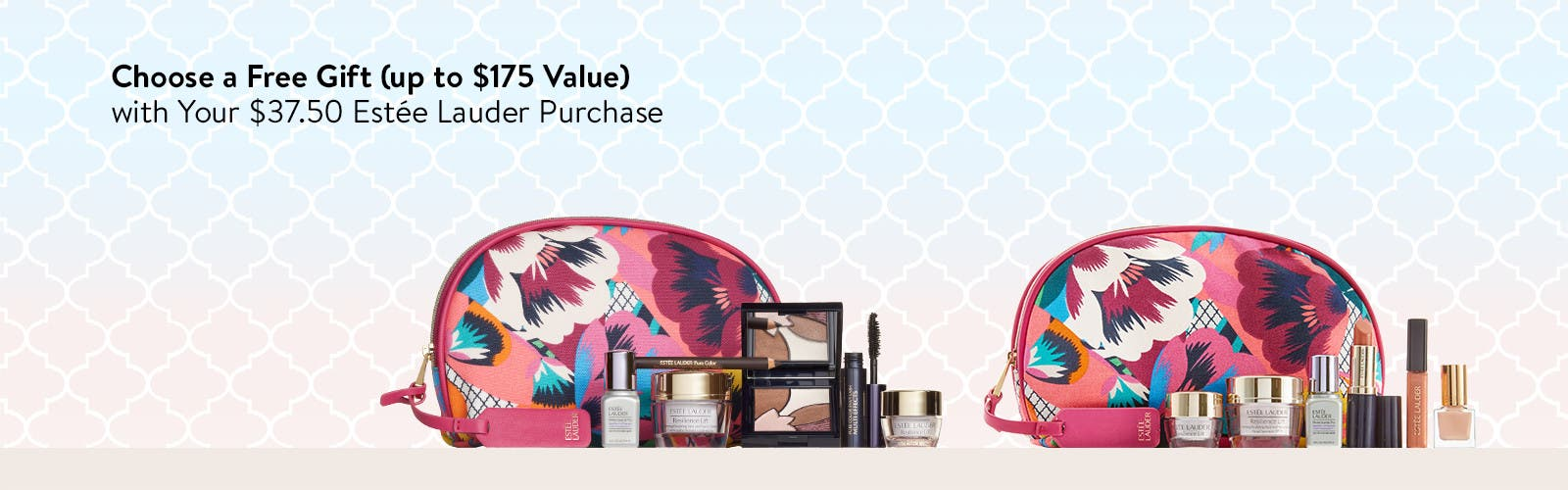 Choose your free gift with $37.50 Estée Lauder purchase. Up to $175 value.