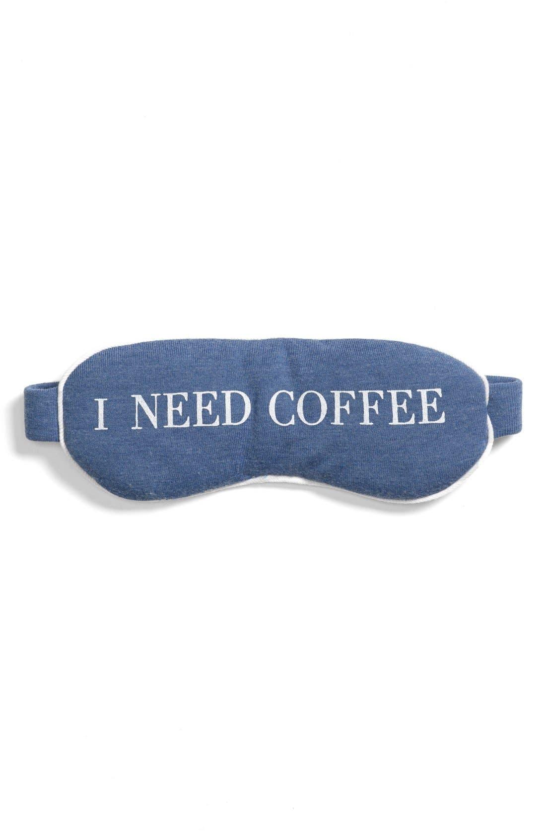 'I Need Coffee' Sleep Mask,                             Main thumbnail 1, color,                             400