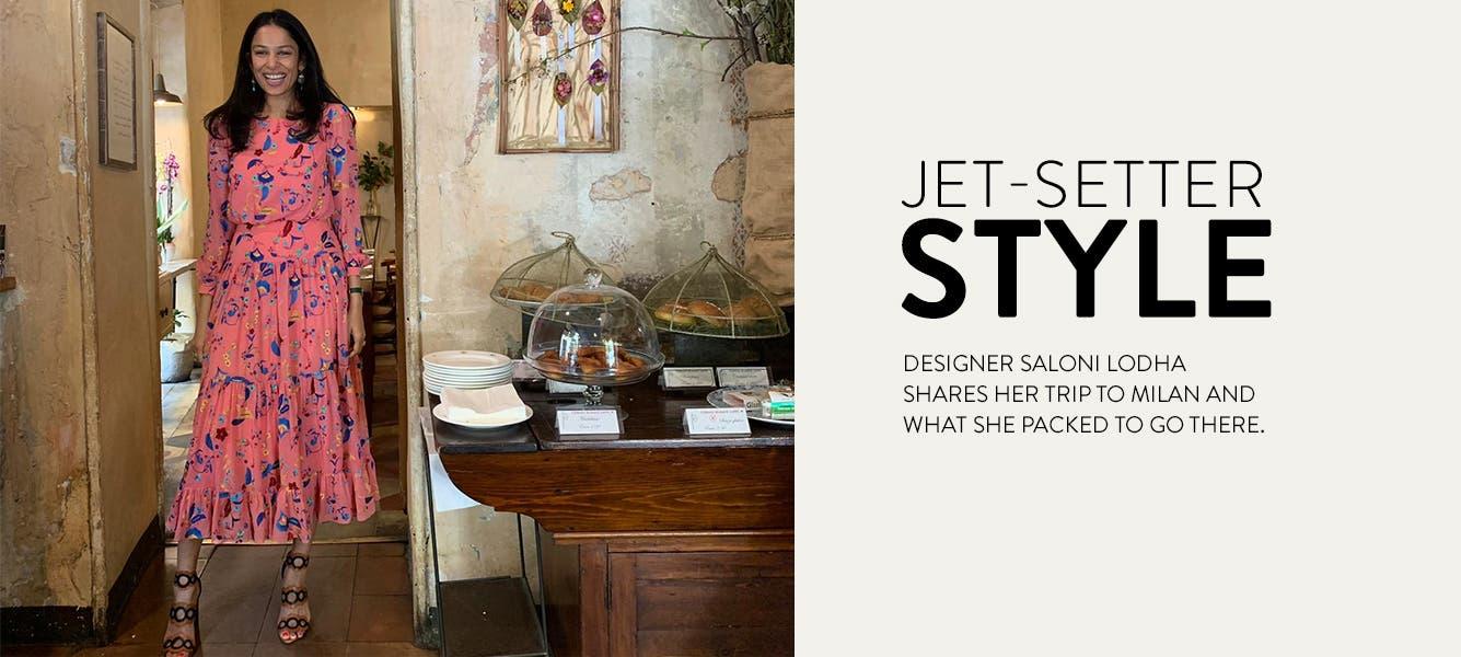 Jet-setter style: designer Saloni Lodha at Fioraio Bianchi Caffe.