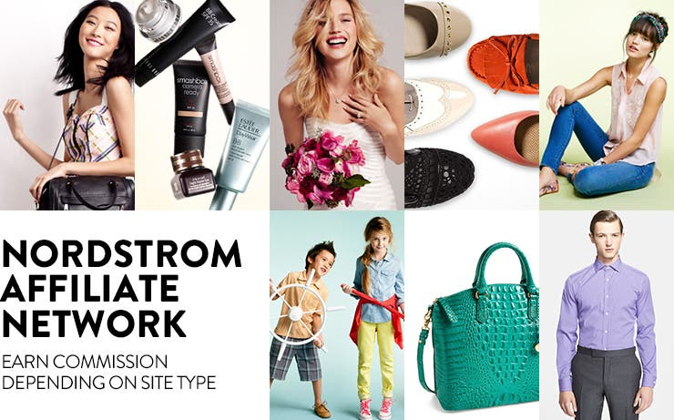 Nordstrom Affiliate Network. Earn commission depending on site type.