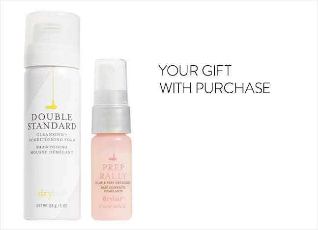 Drybar gift with purchase.