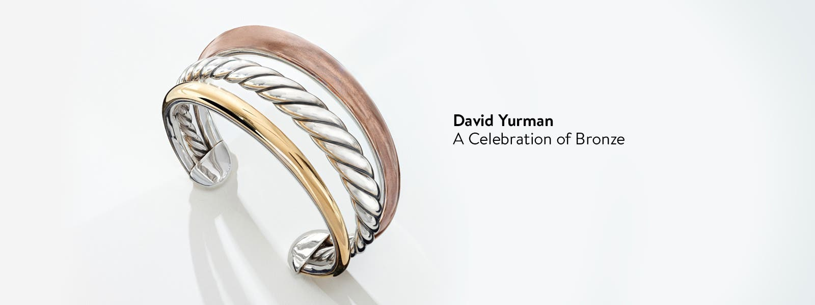 David Yurman: the sophistication of bronze.