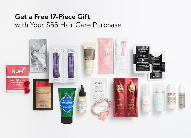 Get a free 17-piece gift with your $55 hair care purchase. A $47 value.