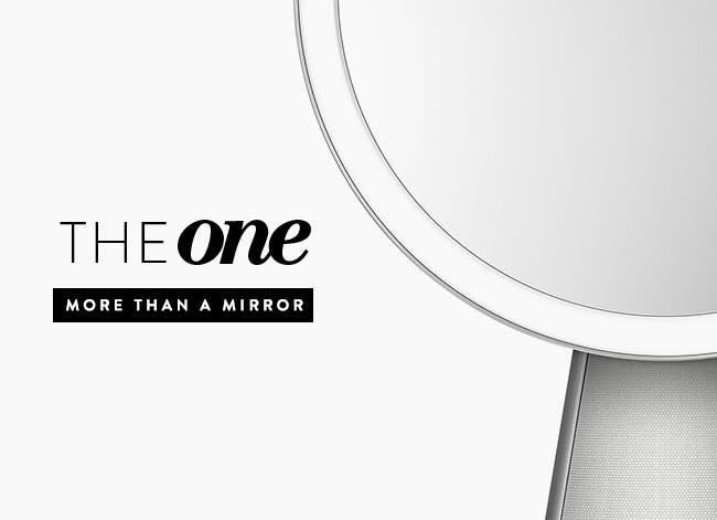 The one: more than a mirror.