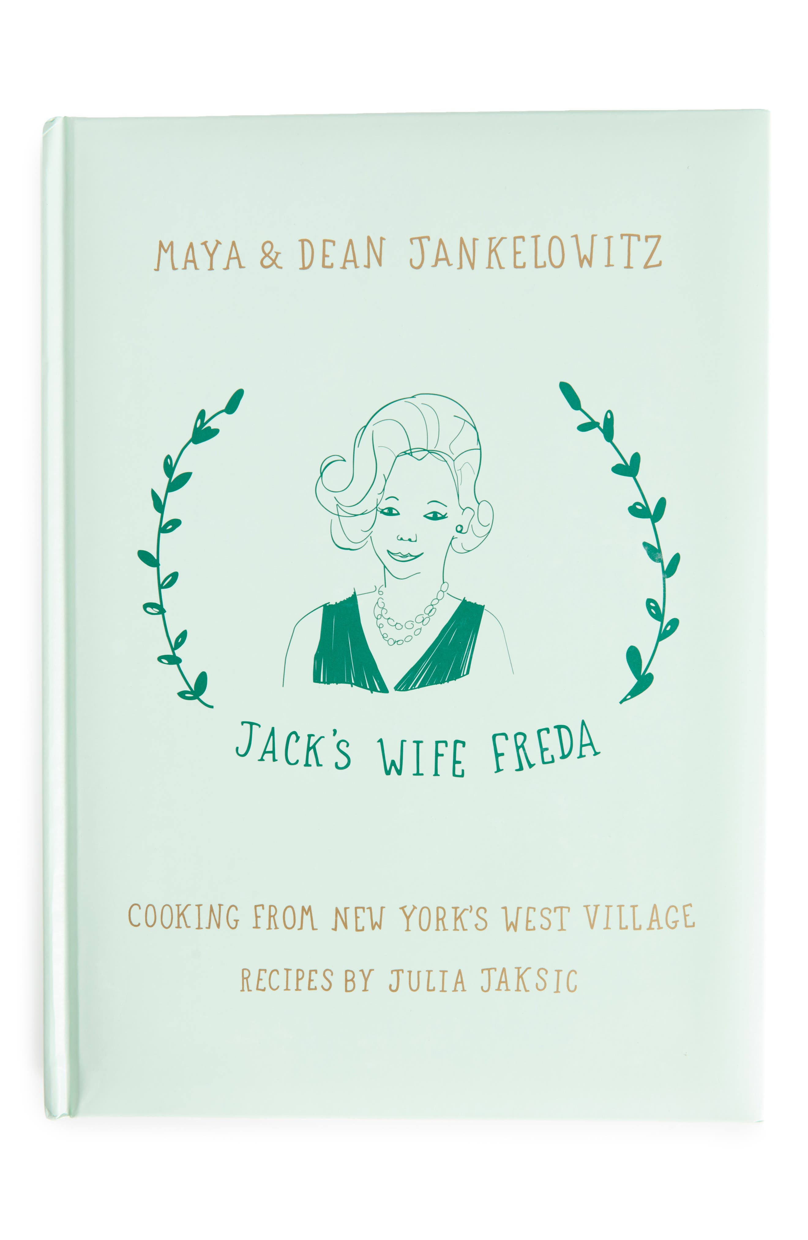 'Jack's Wife Freda: Cooking from New York's West Village',                         Main,                         color, GREEN