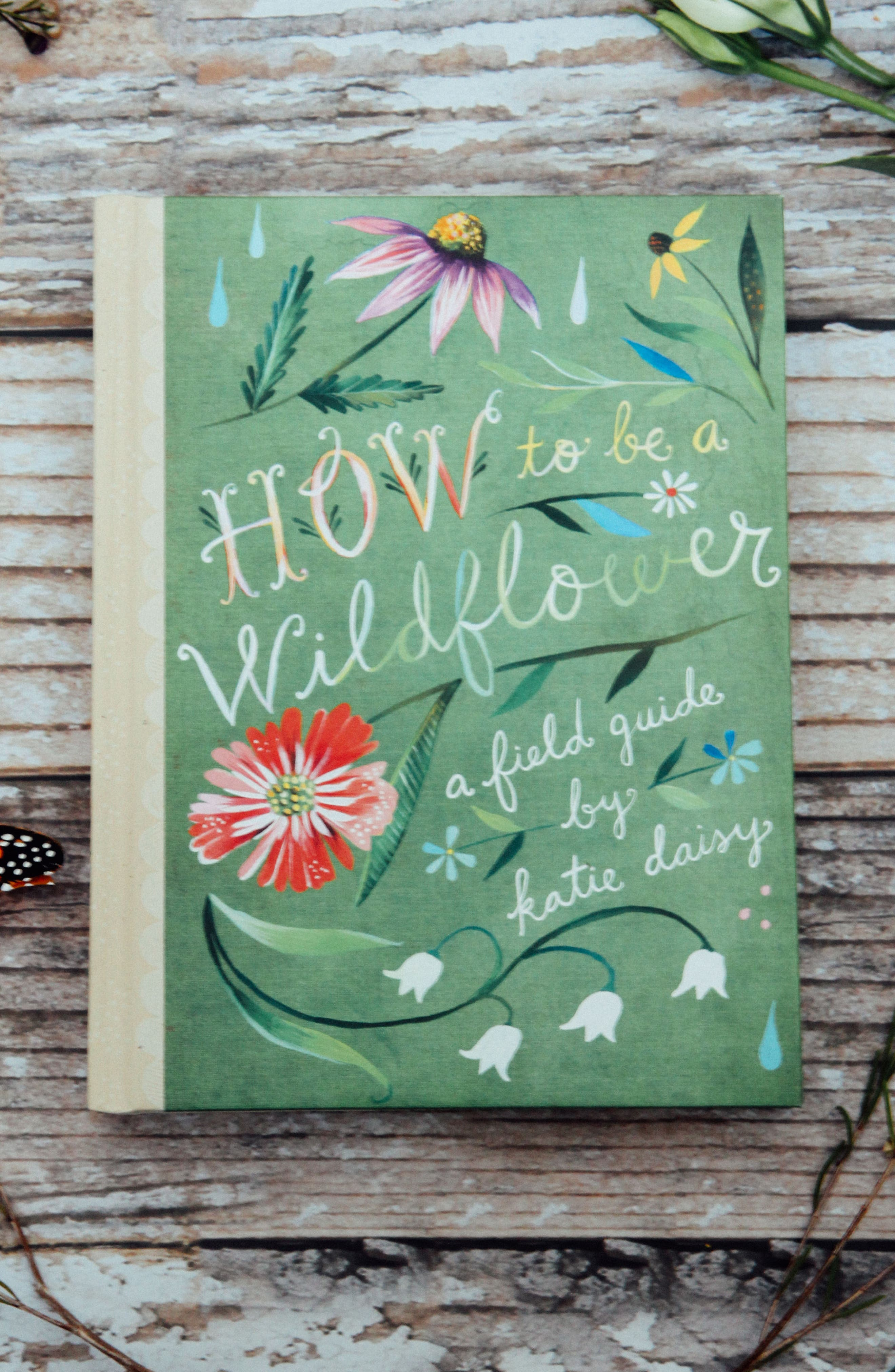 How To Be A Wildflower Book,                             Alternate thumbnail 3, color,                             300