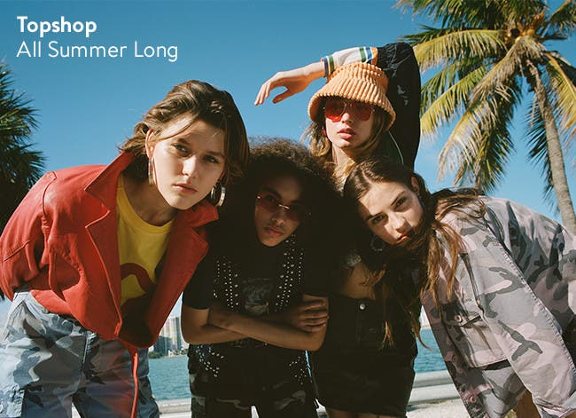 Topshop all summer long.