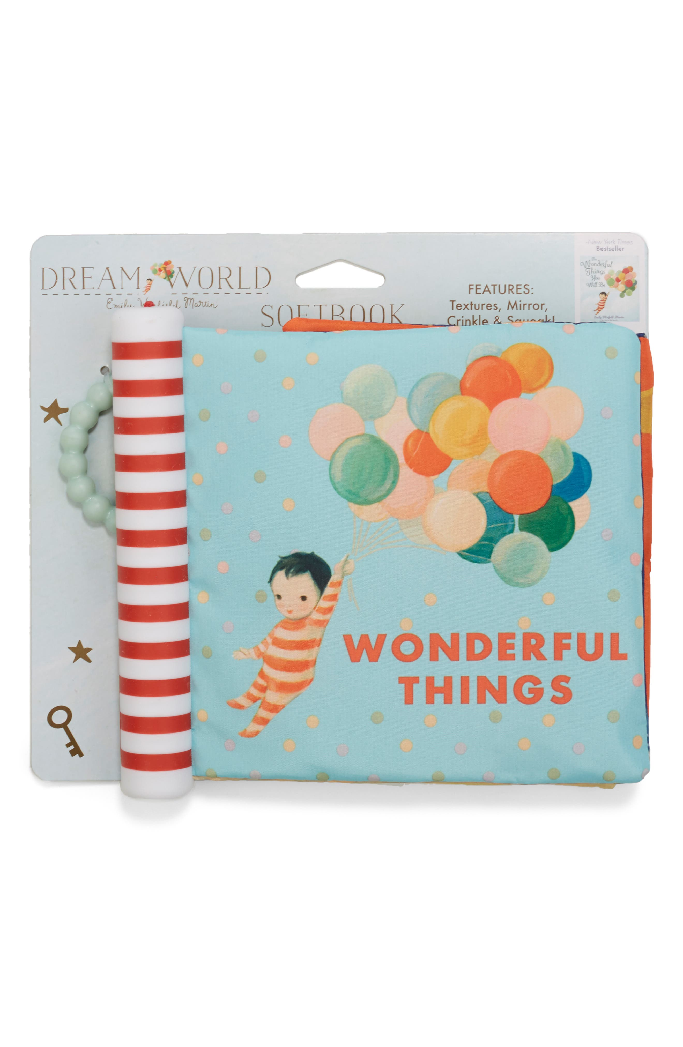 Infant Kids Preferred Dreamworld The Wonderful Things You Will Be Soft Book