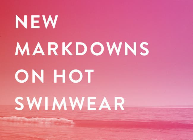 New markdowns on women's swimsuits and cover-ups.