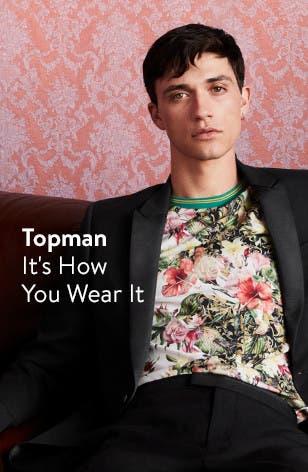 Topman: It's How You Wear It.