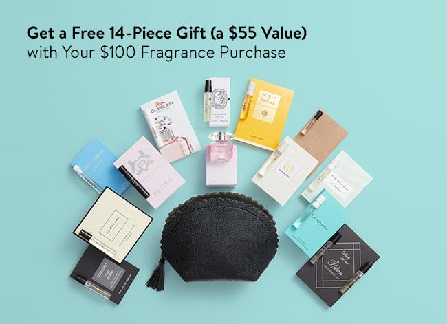 Free 14-piece gift with $100 fragrance purchase. A $55 value.