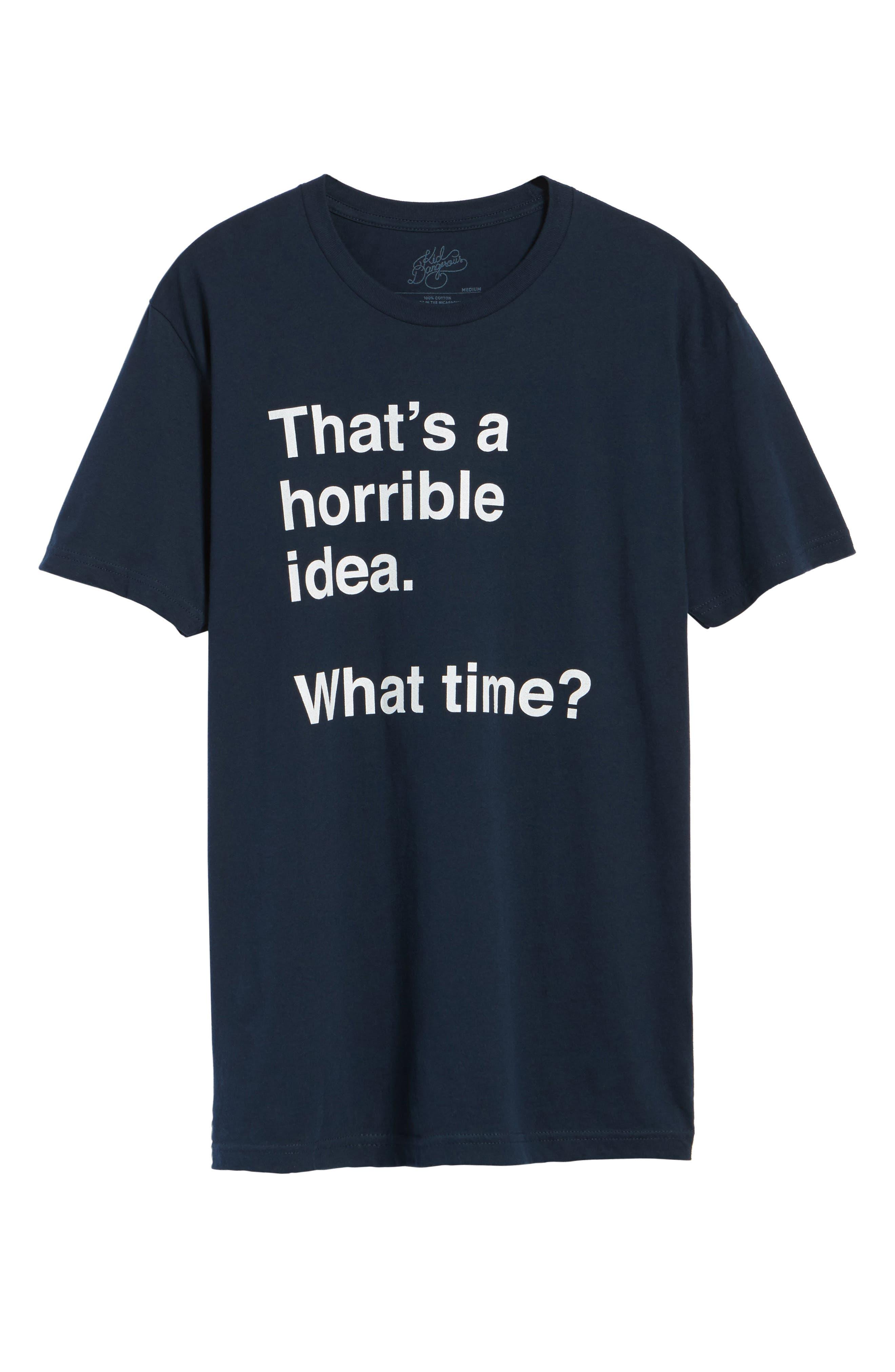 Horrible Idea T-Shirt,                             Alternate thumbnail 6, color,                             410