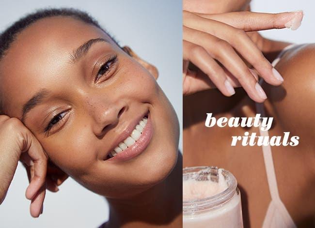 Beauty Rituals.