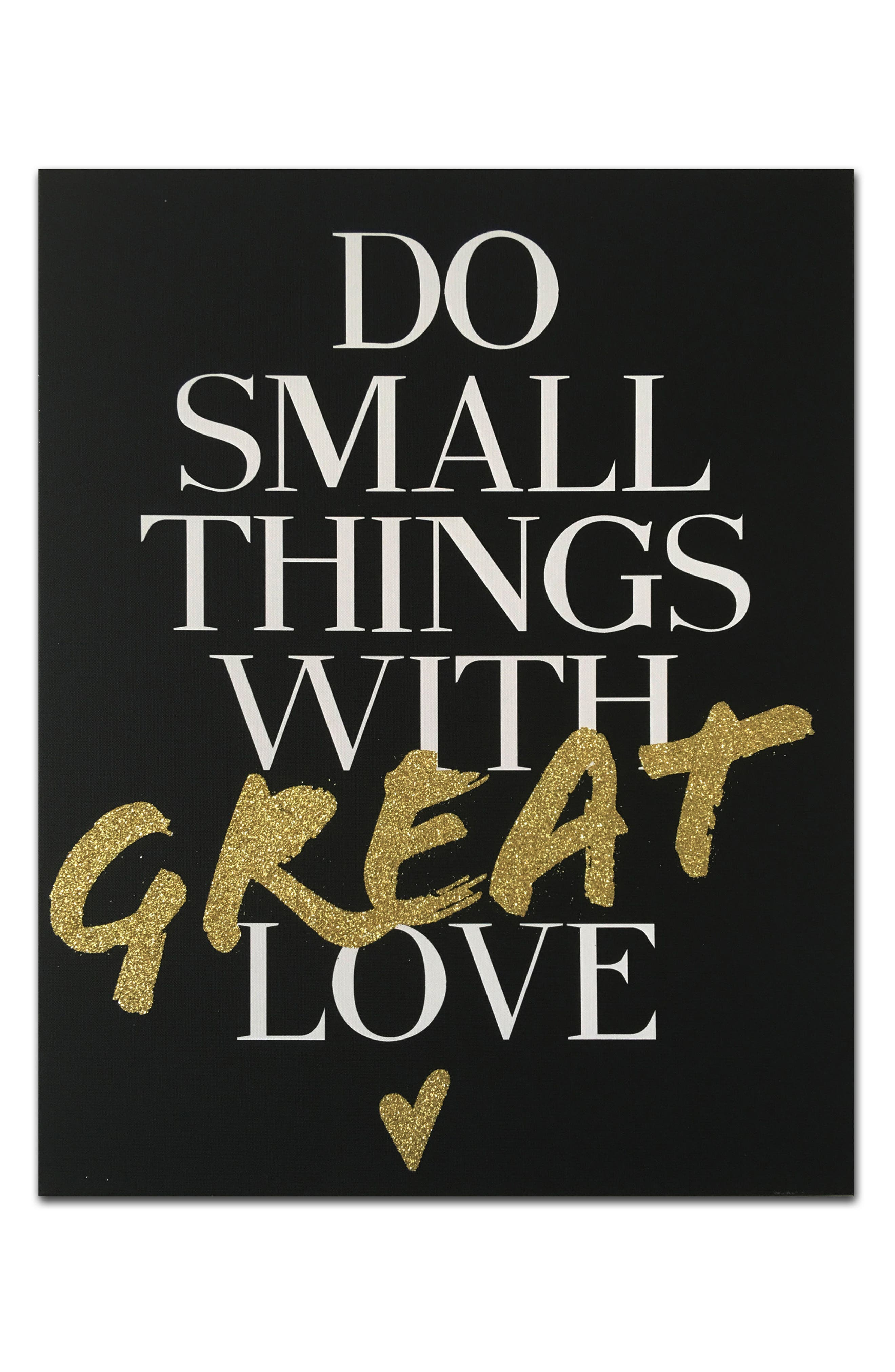 Wynwood Do Small Things with Great Love Canvas Wall Art,                         Main,                         color, 001