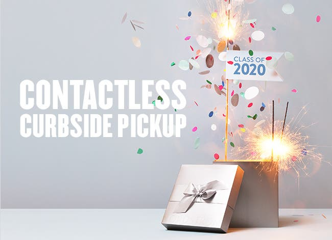 Get your graduation gifts with contactless curbside pickup.