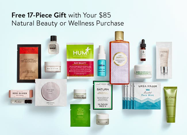 Free 17-piece gift with your $85 natural beauty or wellness purchase.