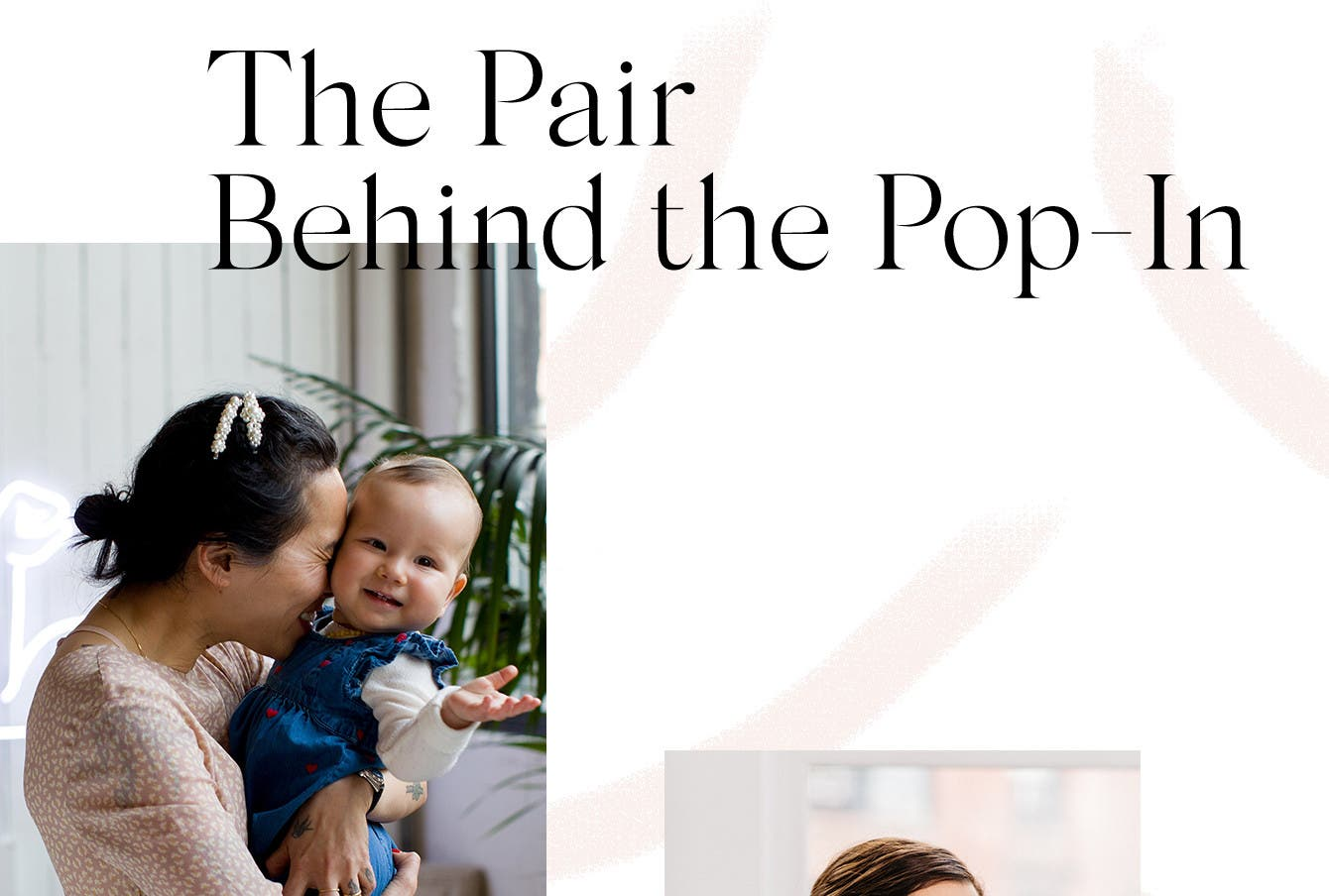 The pair behind the Pop-In: Ariane Goldman and Olivia Kim interview.