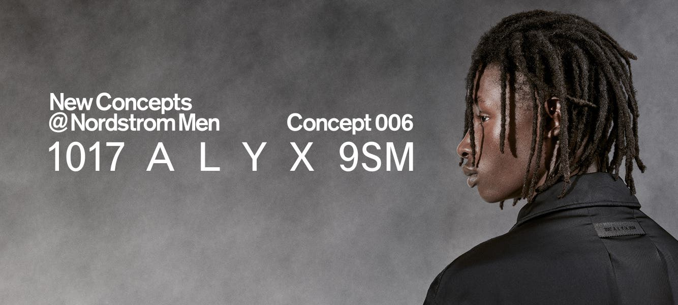New Concepts at Nordstrom Men: 1017 ALYX 9SM.