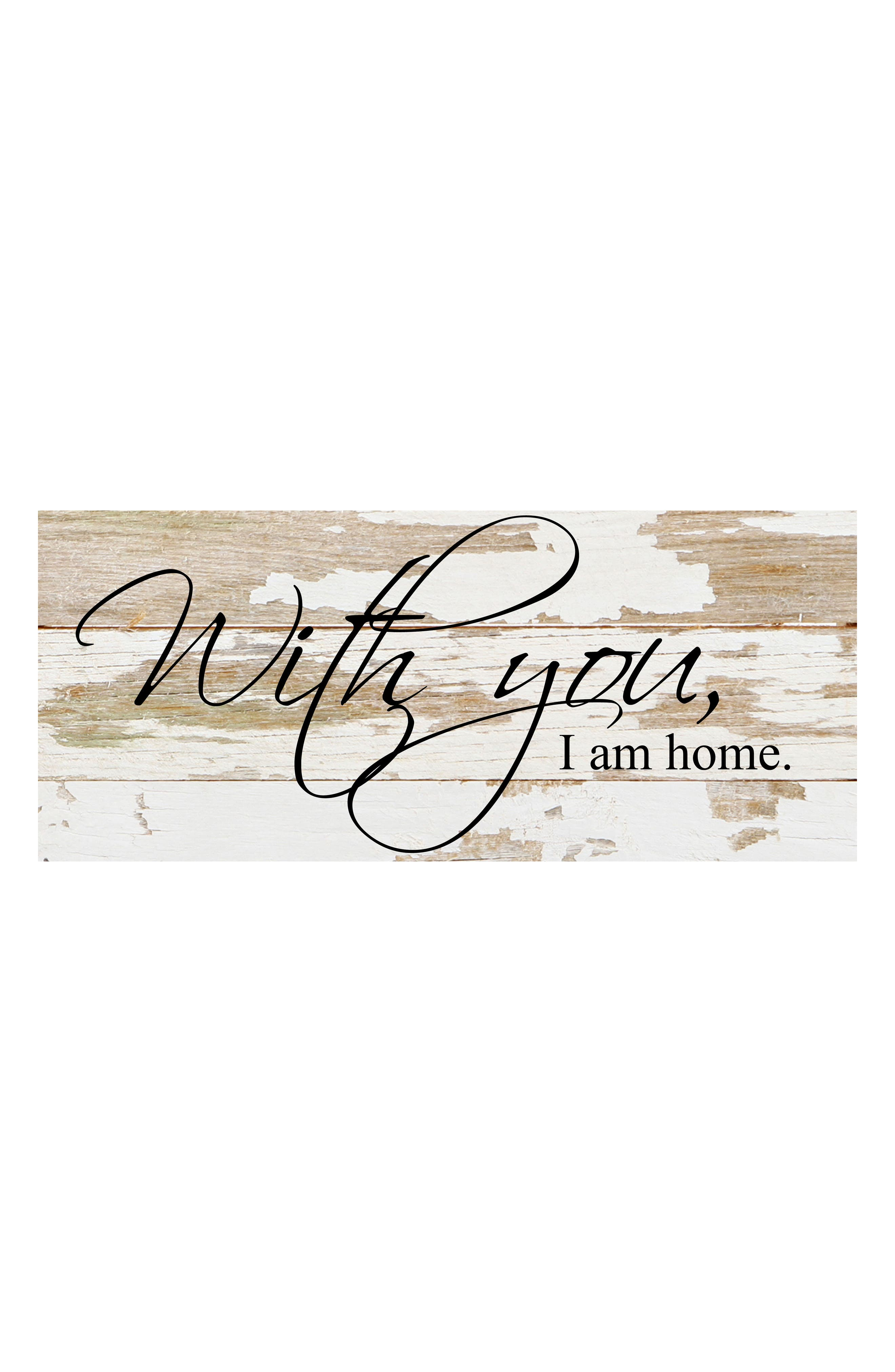 With You I Am Home Repurposed Wood Wall Art,                             Main thumbnail 1, color,                             WHITE