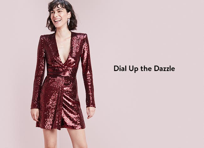 Dial up the dazzle.