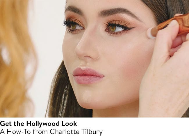 Get the Hollywood Look with Charlotte Tilbury.