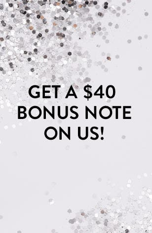 Earn a $40 Note just for shopping! Nordstrom Rewards.