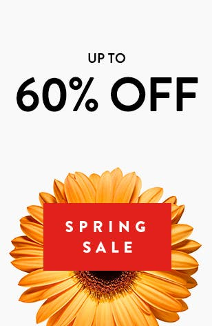 Spring Sale: up to 60% off.