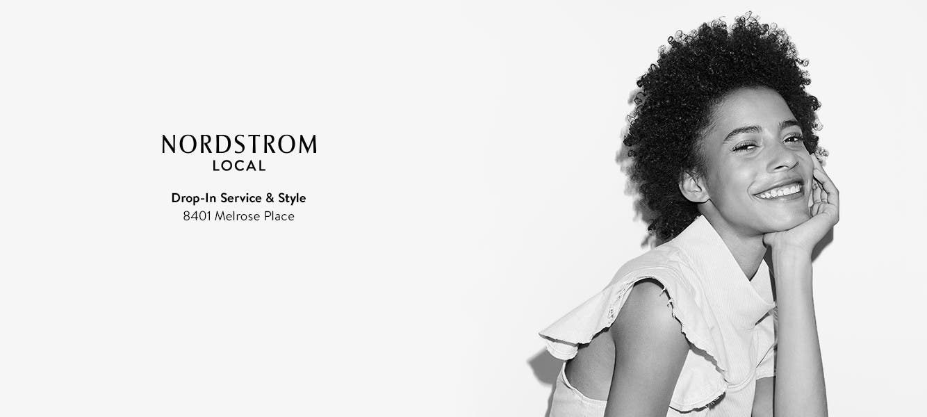 Nordstrom Local: drop-in service and style.