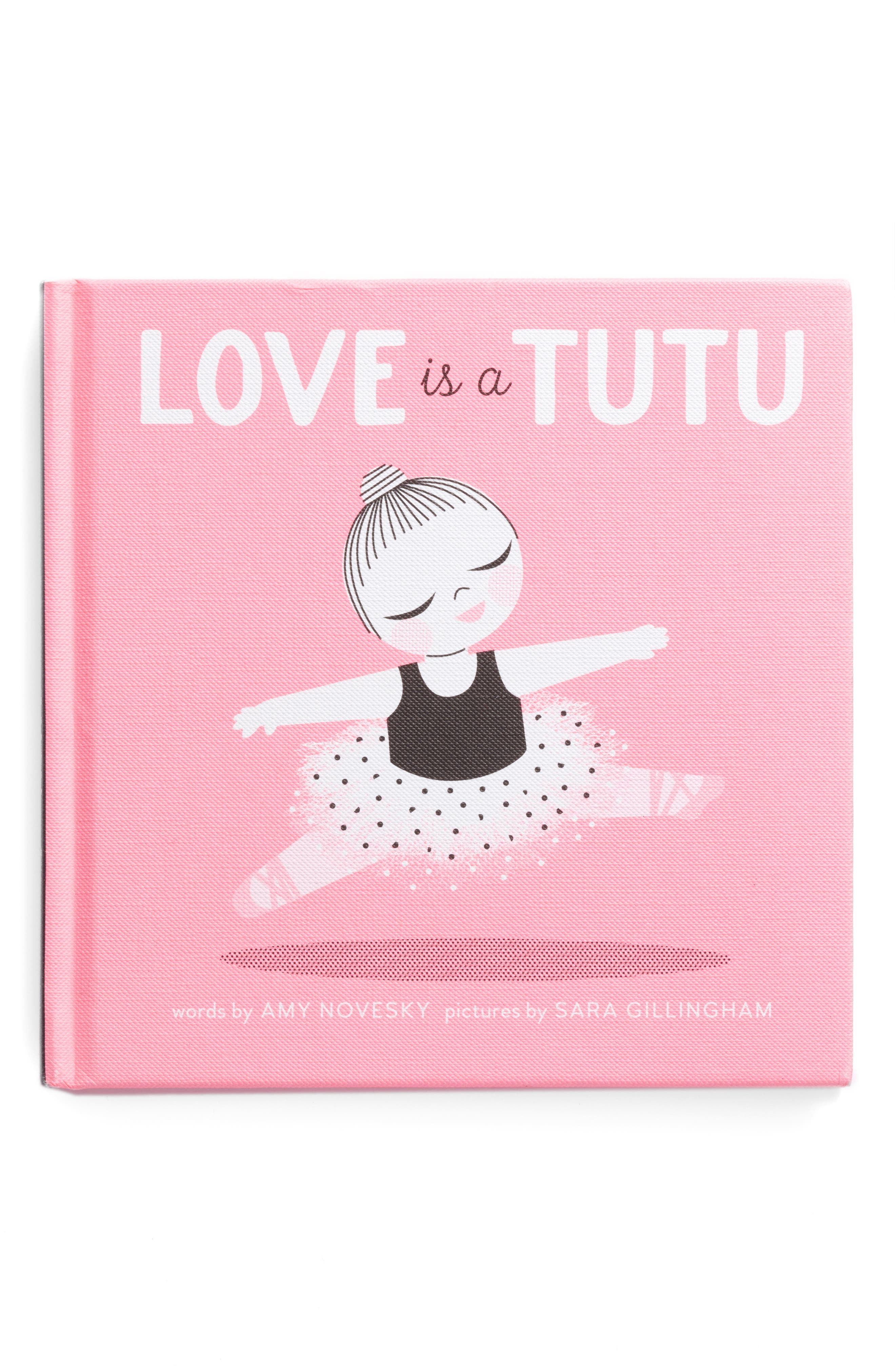 'Love is a Tutu' Board Book,                             Main thumbnail 1, color,                             650
