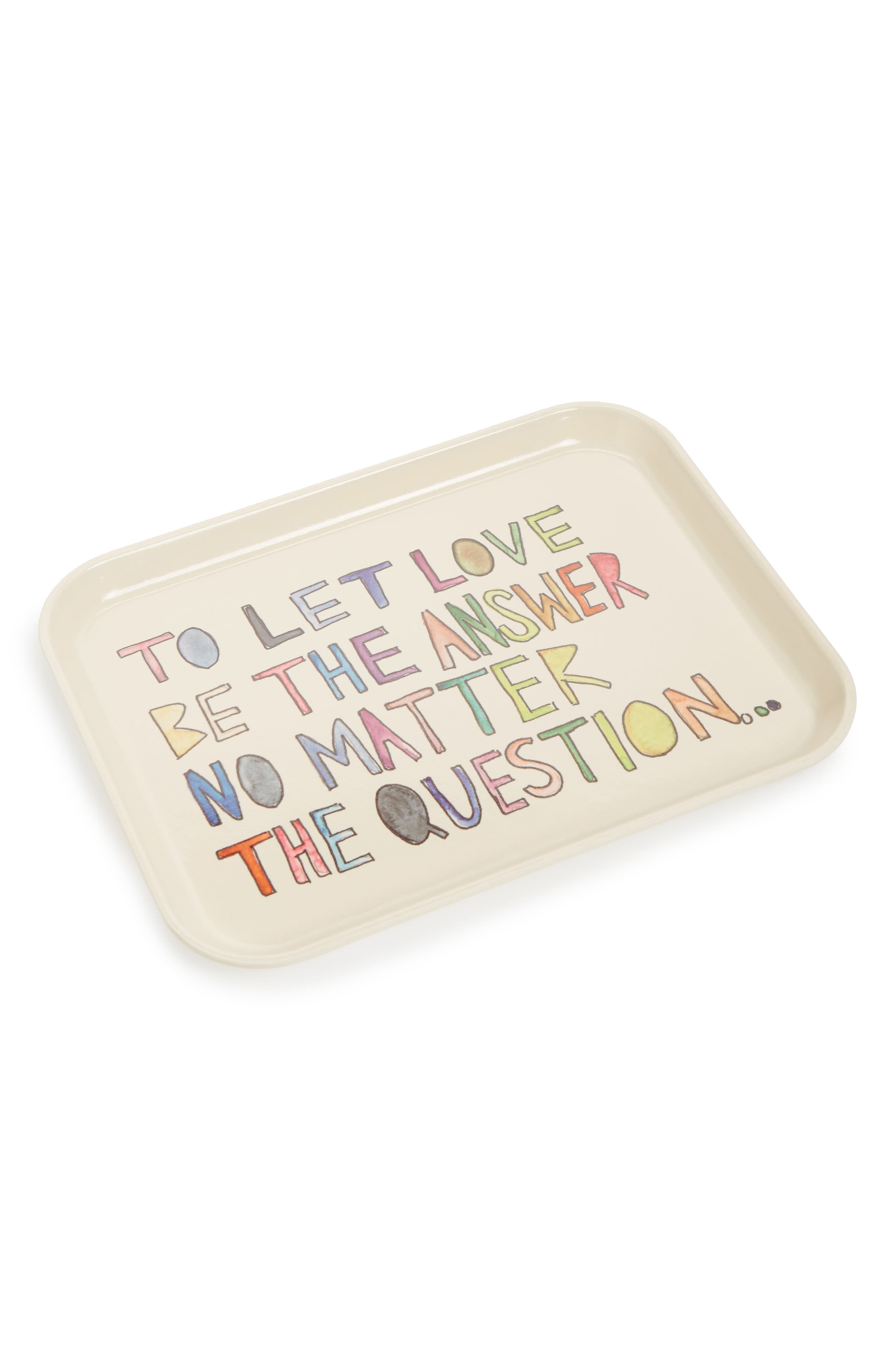 Let Love be the Answer Tray,                         Main,                         color, WHITE
