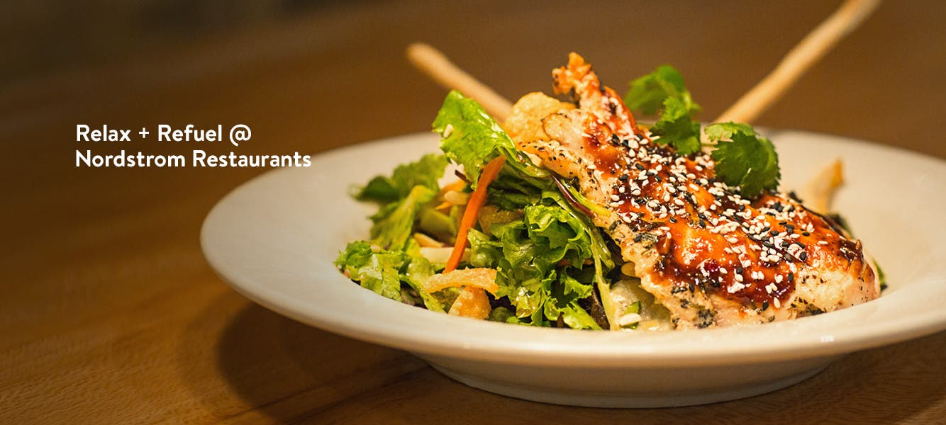 Relax and refuel at Nordstrom Restaurants.