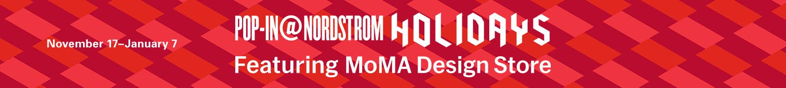 Pop In Nordstrom Holidays With Moma Design November 17 January 7