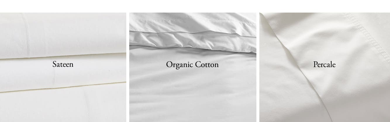 White sheets: sateen, organic cotton and percale.