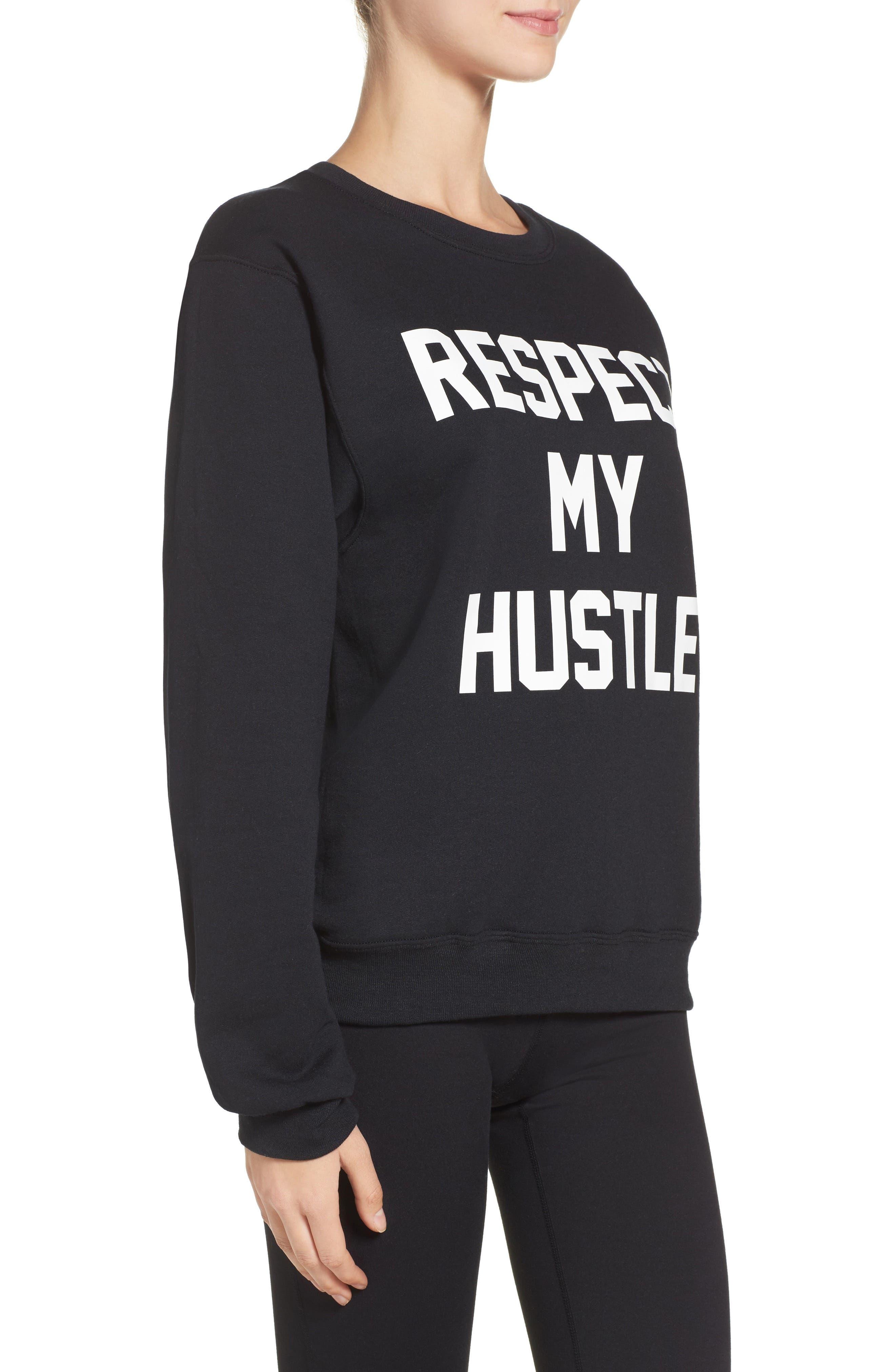 Respect My Hustle Sweatshirt,                             Alternate thumbnail 3, color,                             001